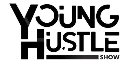 The Young Hustle Show tickets