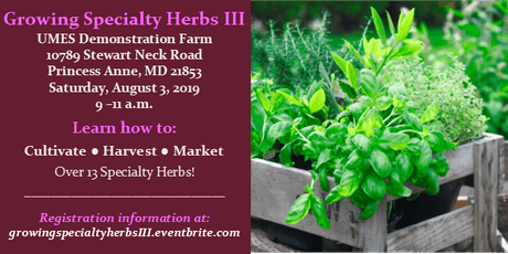 Growing Specialty Herbs III tickets