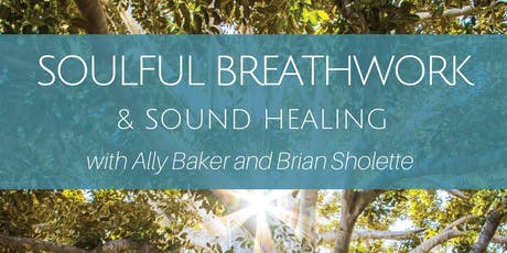 Soulful Breathwork and Sound Healing with Guest Instructor, Claudia Nanino  tickets