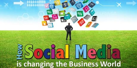Business Growth Workshop: How Social Media Is Changing Business 2019? tickets