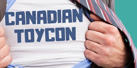 Canadian ToyCon Sept 22 2019 tickets