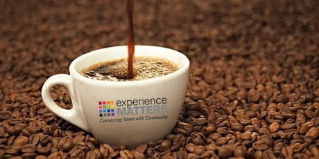 Experience Matters Coffee Talk - June 26th, 2019  tickets