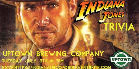 Indiana Jones Trivia at Uptown Brewing Company tickets