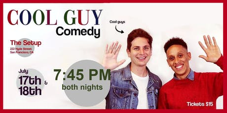 Cool Guy Comedy with Luke Null (SNL) and Aaron Branch tickets