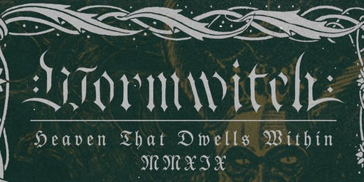 Wormwitch, Idolatry, Dead Ringer and User Abuse