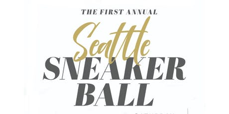 THE 1ST ANNUAL SEATTLE SNEAKER BALL tickets
