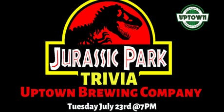 Jurassic Park Trivia at Uptown Brewing Company tickets