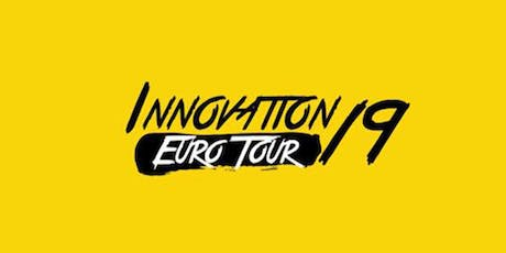 INNOVATION EURO TOUR 19 | LONDON tickets
