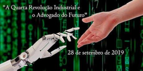 """""""A Quarta Revolução Industrial e o Advogado do Futuro"""" ingressos"""