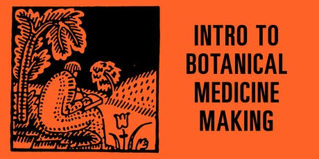 SUNDAY SCHOOL: Introduction to Botanical Medicine Making tickets
