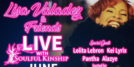 Lisa Valadez & Friends Live  with Soulful Kinship