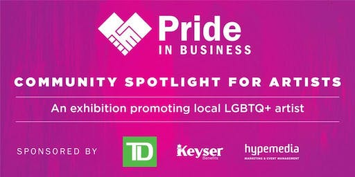 Pride In Business: Community Spotlight for Artists