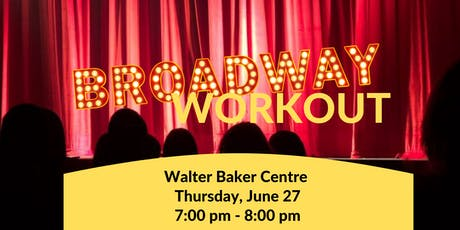 Broadway Workout - Barrhaven tickets