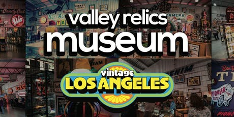 Valley Relics x Vinage L.A. tickets