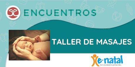 Ciclo de Encuentros - Taller de Masajes con Bebés entradas