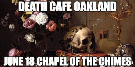 Death Cafe Oakland tickets