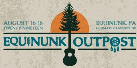 Equinunk Outpost Event & Camping  Passes + RV & Glamping Passes tickets