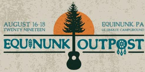 Equinunk Outpost Event & Camping  Passes + RV & Glamping Passes