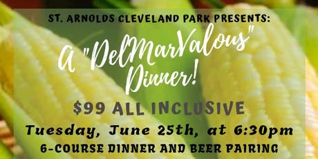 "St. Arnold's Cleveland Park Presents: A ""DelMarValous"" Dinner tickets"