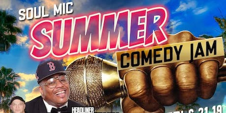 SOUL MIC SUMMER COMEDY JAM tickets