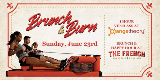Brunch & Burn with OTF and The French