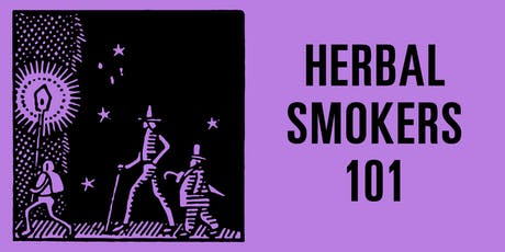 SUNDAY SCHOOL: Herbal Smokers 101 tickets