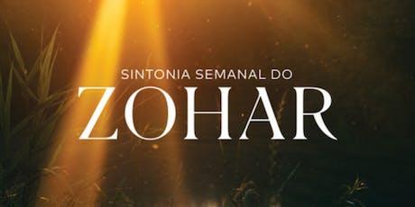 Pacote Sintonia Semanal do Zohar | Agosto de 2019 | SP ingressos