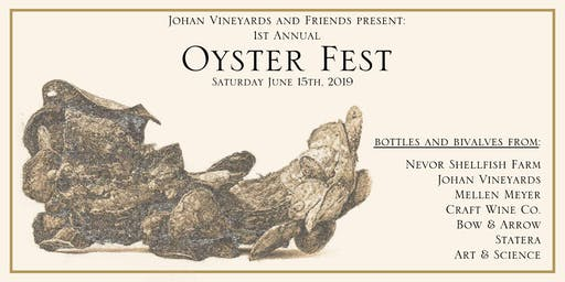 Johan Vineyards and Friends Present: 1st Annual Oyster Fest