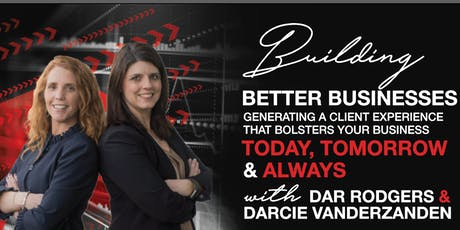 Building a Better Business - Today, Tomorrow & Always! tickets