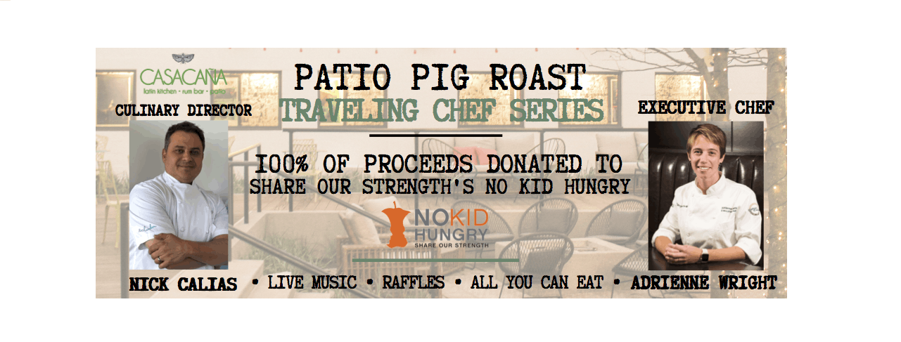Patio Pig Roast Chef Series at Casa Caña ft. Adrienne Moiser of Deuxave!