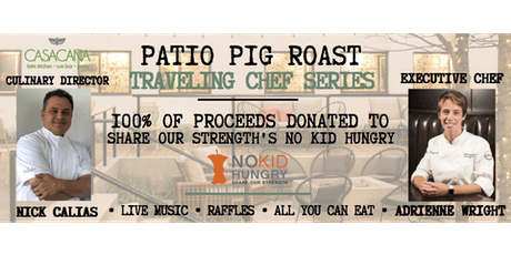Patio Pig Roast Chef Series at Casa Caña ft. Adrienne Wright of Deuxave! tickets