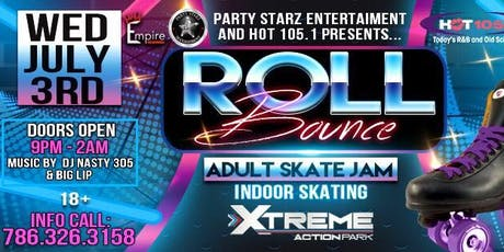 "HOT 105.1 & PARTY STRAZ ENT "" ROLL BOUNCE "" ADULT SKATE JAM tickets"
