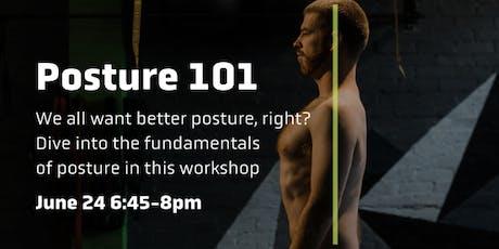 Posture 101 tickets
