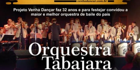 Orquestra Tabajara e Projeto:.Venha dançar...na AABB ingressos