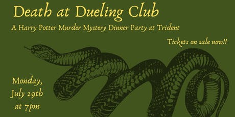 Death at Dueling Club: A Harry Potter Murder Mystery Dinner tickets