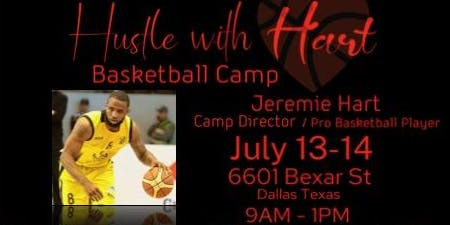 Hustle with Hart Basketball Camp July 13 -14