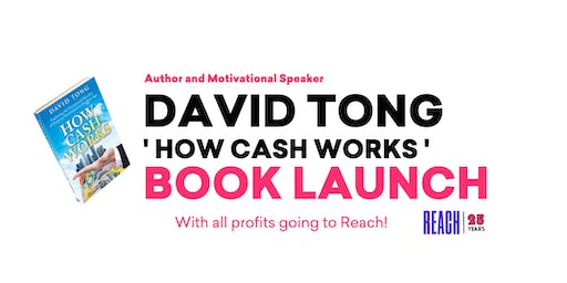 David Tong ' How Cash Works ' Book Launch!
