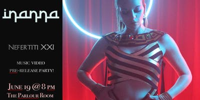 Inanna's Music Video Pre-Release Party & Networking!