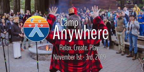 Camp Anywhere - Fall 2019 tickets