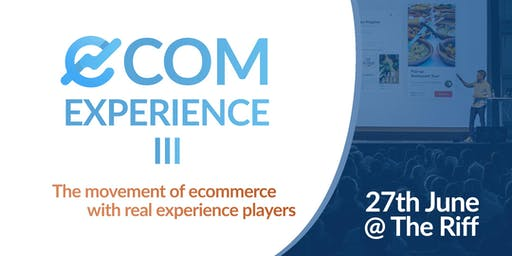 E-commerce Experience III