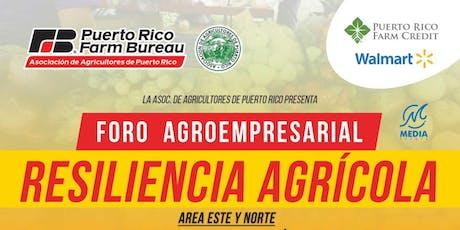 Foro Agroempresarial-Resiliencia Agrícola tickets