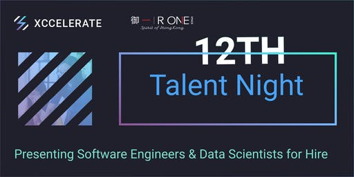12th Talent Night: Presenting Software Engineers & Data Scientists