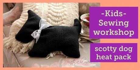 KIDS Sewing Workshop - Scotty Dog Heat Pack tickets