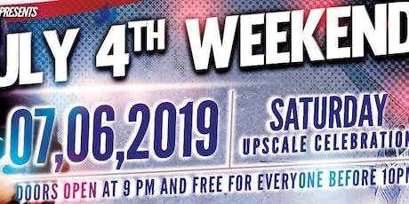 July 4TH Weekend Saturday Celebration  tickets