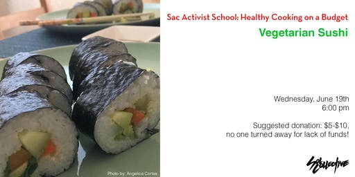 Healthy Cooking on a Budget: Vegetarian Sushi