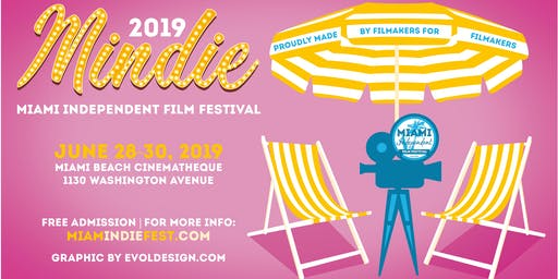 Mindie- Miami Independent Film Festival 2019