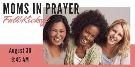 Moms In Prayer Fall Kickoff tickets