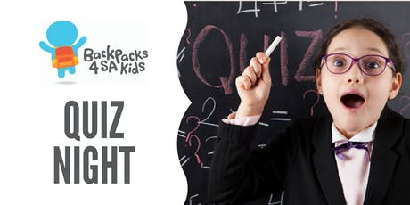 Backpacks 4 SA Kids Quiz Night tickets