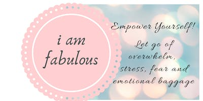I AM FABULOUS!!  Empower Yourself!