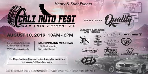 Cali Auto Fest - Presented by Quality